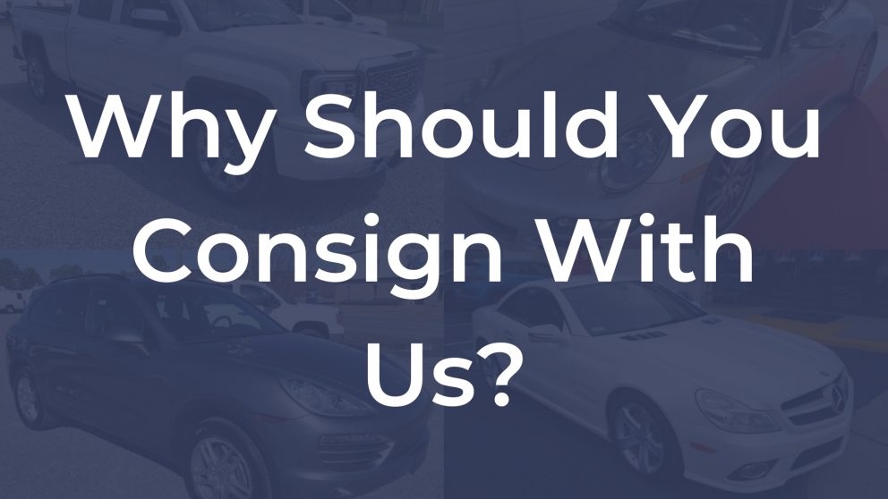 why should you consign with us